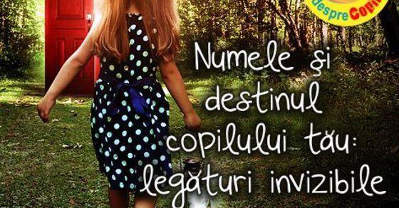 Numele si destinul copilului tau: legaturi invizibile