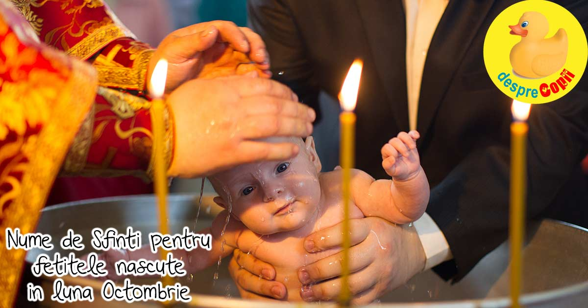 Nume de fete: nume de Sfinti pentru fetitele nascute in luna Octombrie