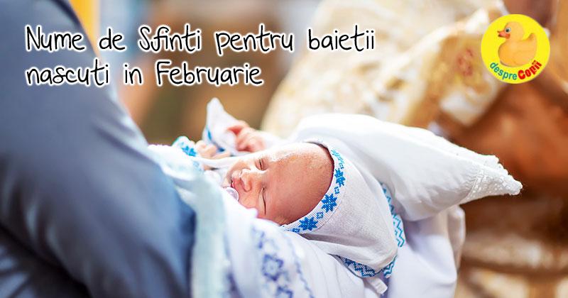 Nume de Sfinti pentru baietii nascuti in luna Februarie
