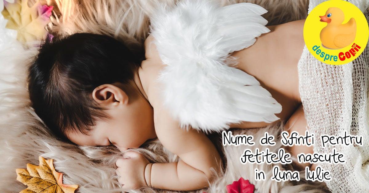 Nume de fete: nume de Sfinti pentru fetitele nascute in luna Iulie