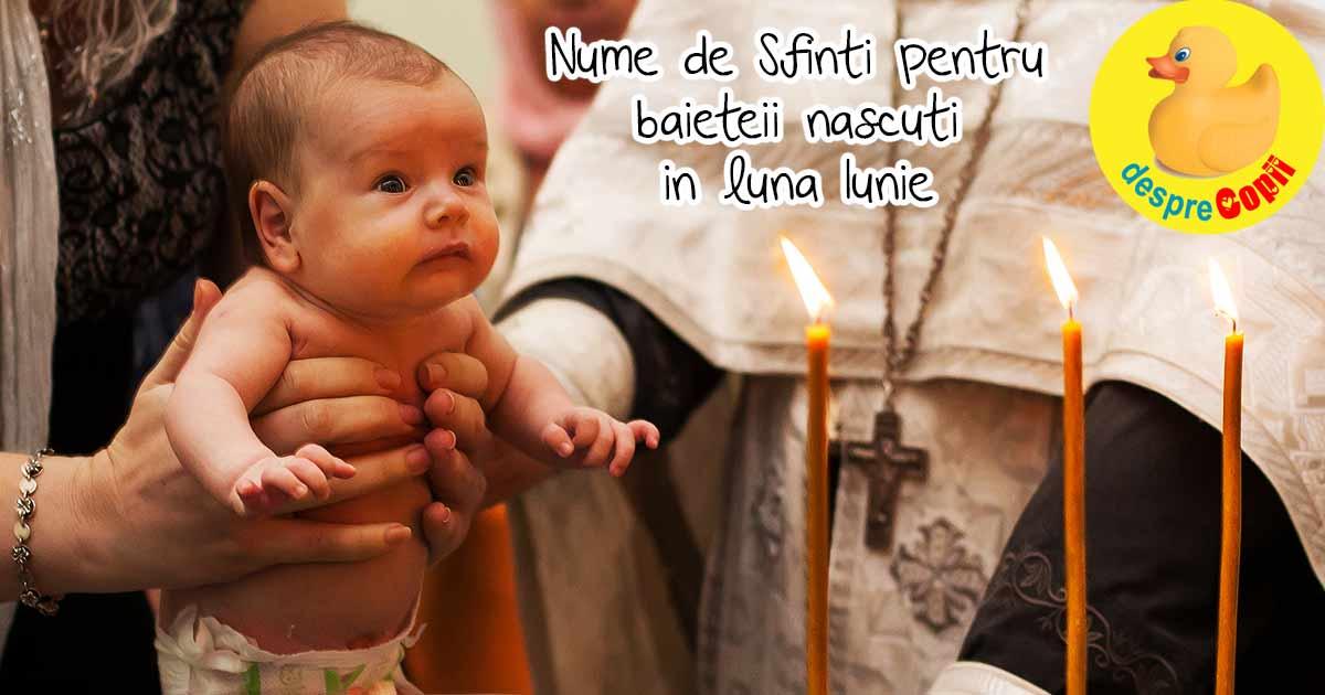 Nume de Sfinti pentru baietii nascuti in luna Iunie