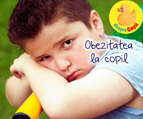 Obezitatea la copil: diagnostic, cauze, efecte si tratament