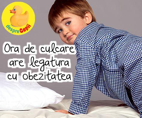 Ora de culcare are legatura cu obezitatea de mai tarziu a copilului