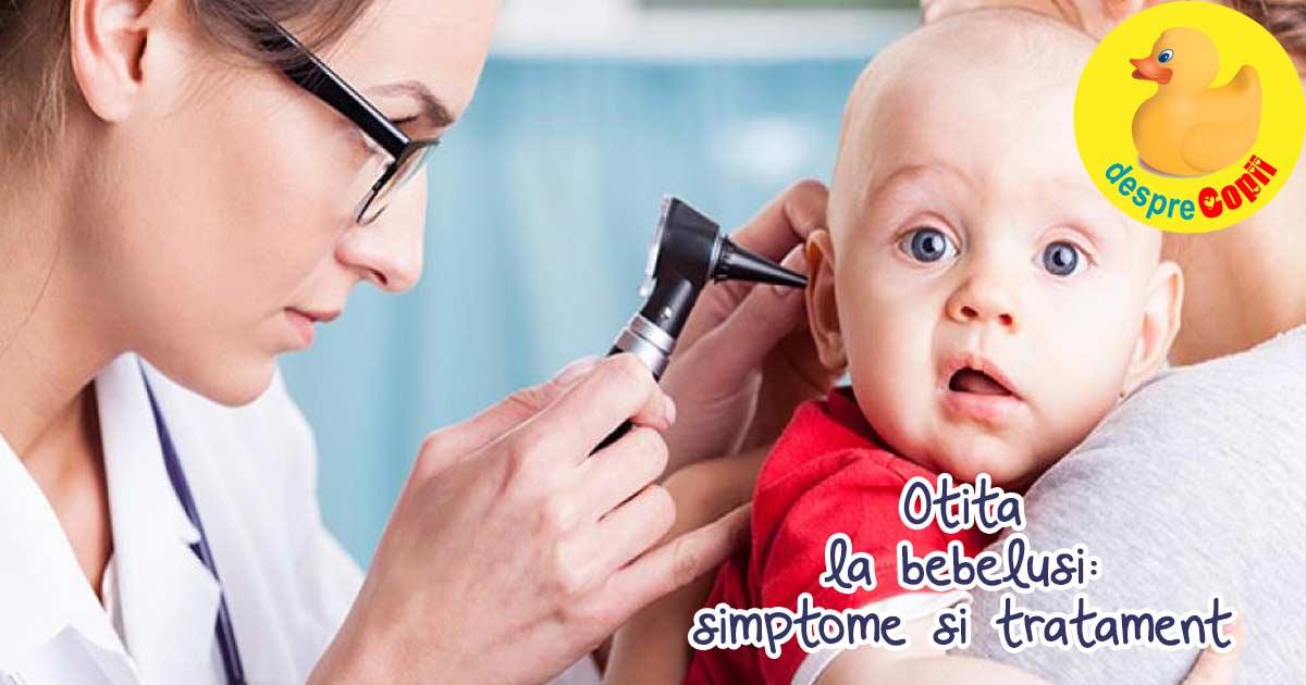 Otita la bebelusi: tipuri, simptome si tratament