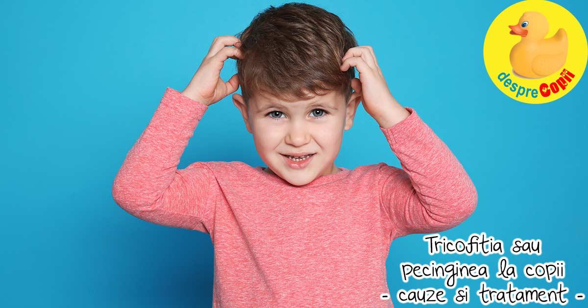 Despre pecingine sau tricofitia la copii - simptome, cauze si tratament