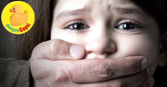 Pedofilii sunt printre noi: cum vorbim cu copiii?