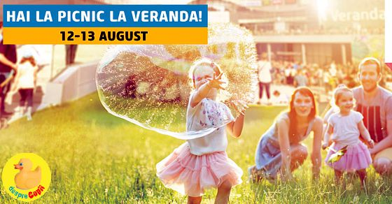 Ne vedem pe 12 si 13 august la Picnicului Veranda Mall: festival urban pentru familii si prieteni