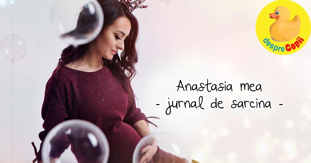 Amintiri pentru printesa mea care se va numi Anastasia - jurnal de sarcina