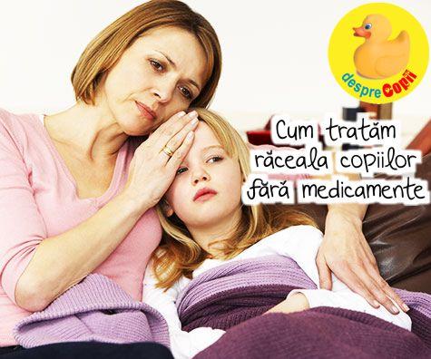 Cum sa tratam raceala copiilor fara medicamente