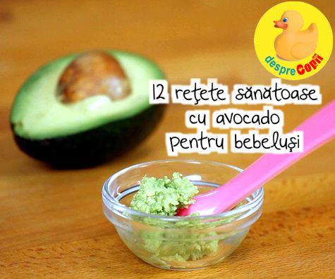 12 retete sanatoase cu avocado pentru bebelusi si nu numai