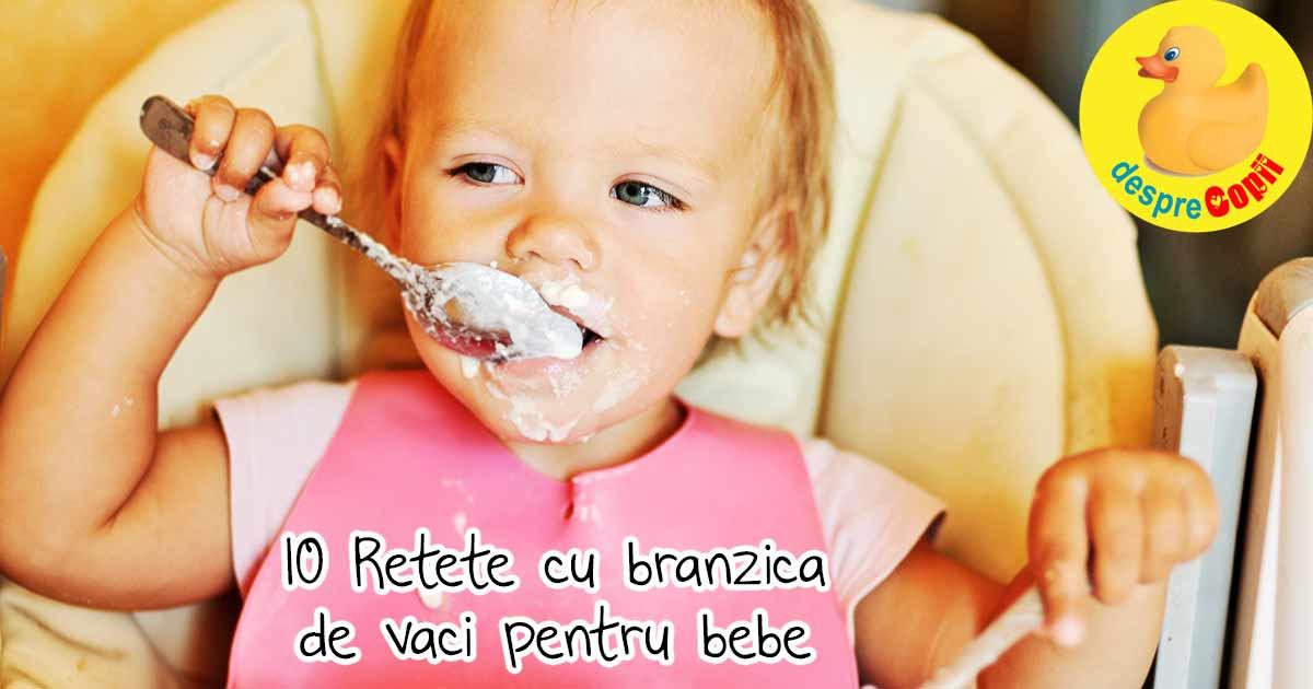10 Retete cu branza de vaci pentru bebelusi dar si copilasi