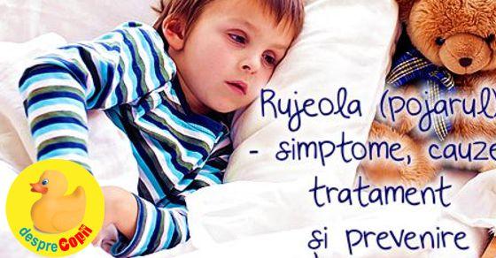 Pojarul (rujeola) la copil: simptome, cauze, tratament si prevenire