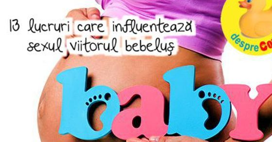 13 lucruri care influenteaza sexul viitorul bebelus