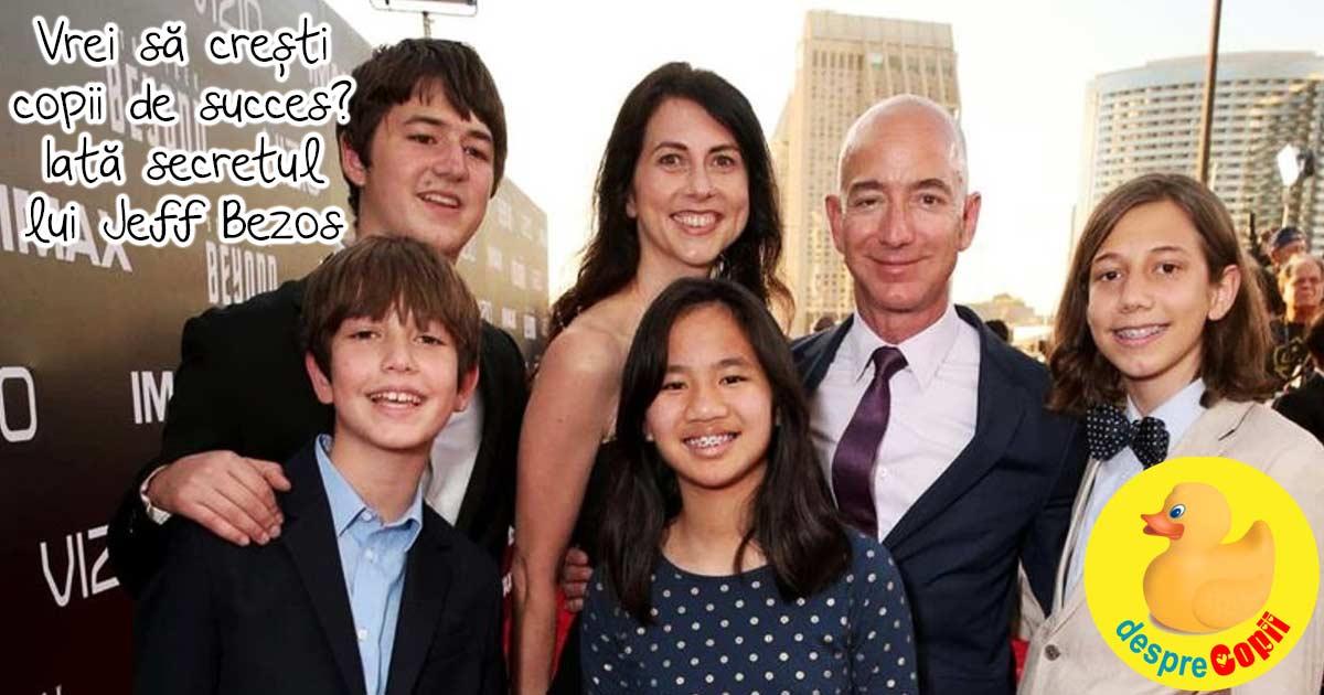 Vrei sa cresti copii de succes? Iata sfatul lui Jeff Bezos