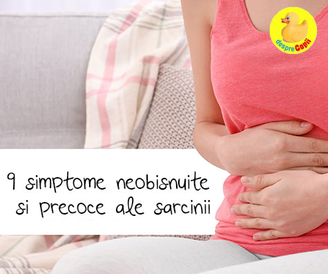 9 simptome neobisnuite si precoce ale sarcinii