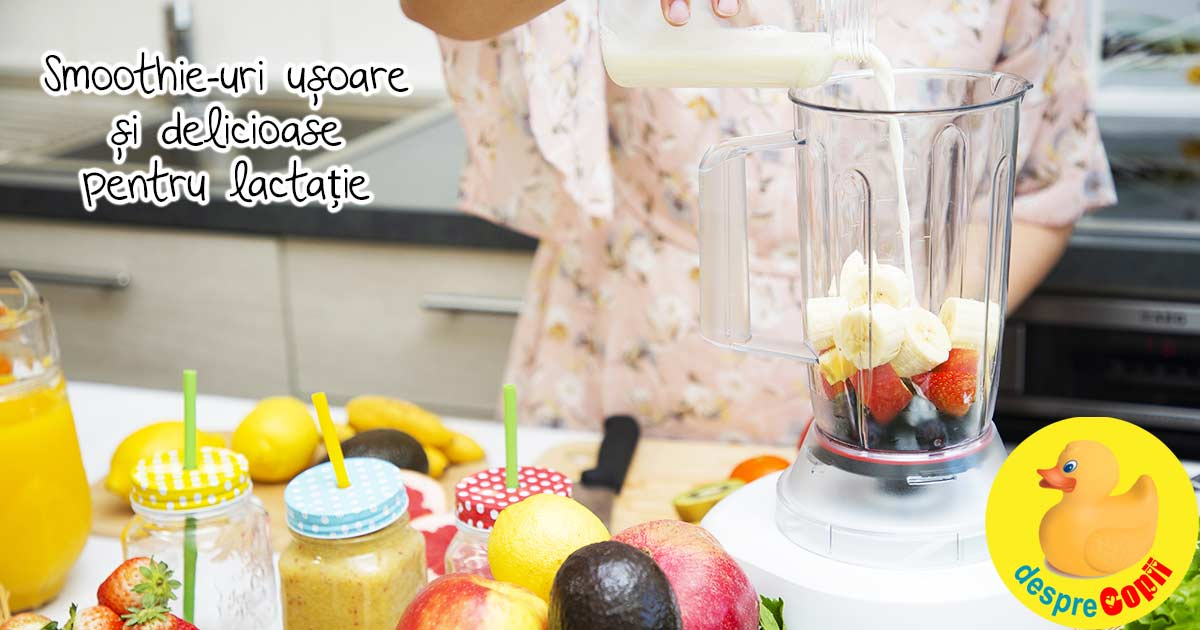 7 retete de smoothie-uri pentru lactatie - usoare si delicioase
