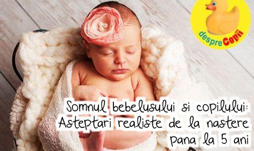 Somnul bebelusului si copilului: Asteptari realiste de la nastere pana la 5 ani