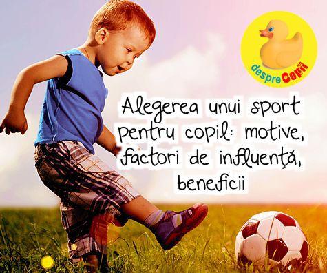 Alegerea unui sport pentru copil: motive, factori de influenta, beneficii