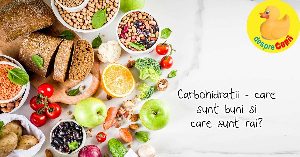 Carbohidrati buni si carbohidrati rai - care sunt diferentele intre ei?