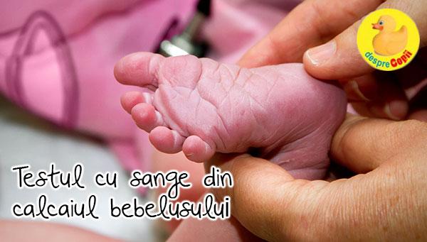 Testul cu sange din calcaiul bebelusului