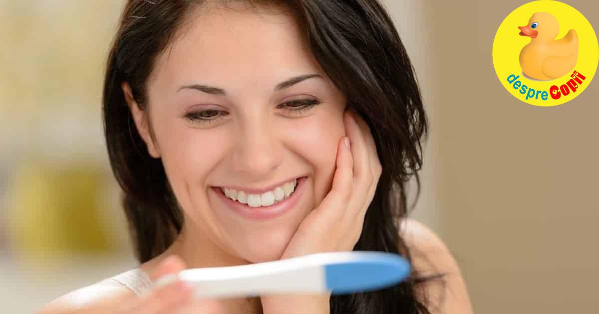 Ziua cand testul de sarcina a iesit pozitiv: 7 lucruri importante de facut