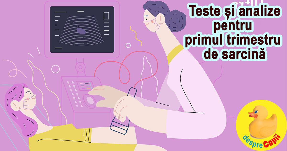 Teste de sarcina care se fac in trimestrul 1: ghid complet