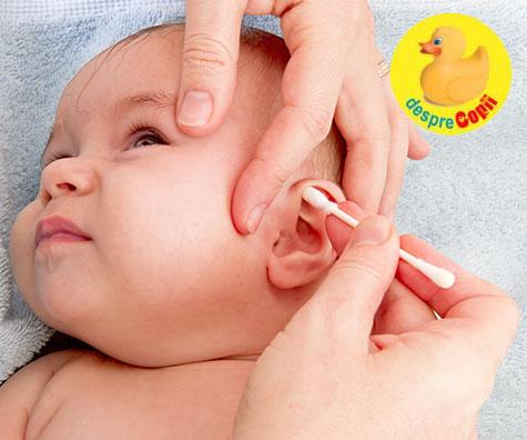 Igiena urechilor bebelusului - ce facem si ce NU facem
