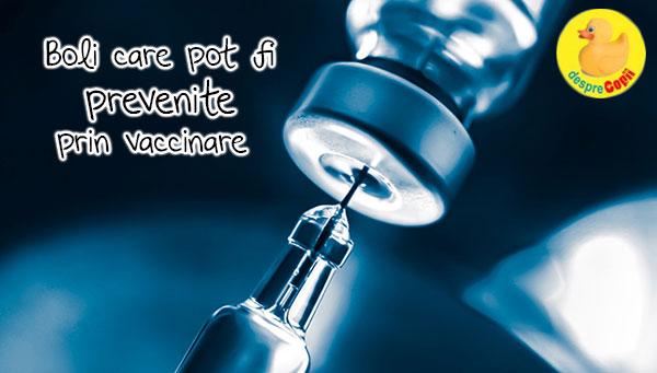 Boli care pot fi prevenite prin vaccinare