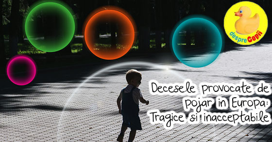 Decesele Provocate De Pojar In Europa Tragice Si Inacceptabile