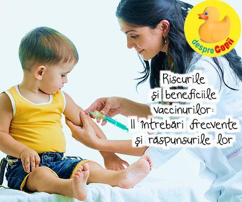 Riscurile si beneficiile vaccinurilor: 11 intrebari frecvente si raspunsurile lor