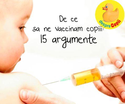 De ce sa ne vaccinam copiii: 15 argumente