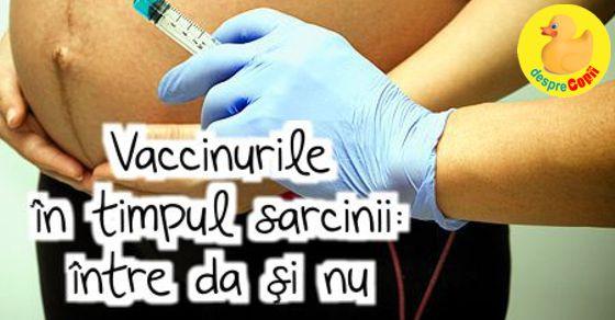 Vaccinurile in timpul sarcinii: intre da si nu