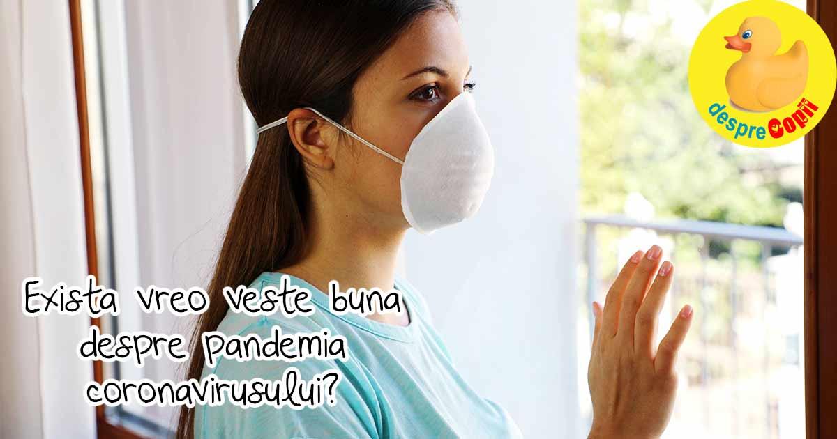 Exista si vesti bune despre pandemia coronavirusului si avem nevoie de ele - iata cateva