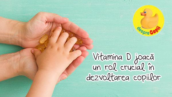 Lipsa vitaminei D si impactul asupra sanatatii copiilor: crestere lenta, oase moi, convulsii, boli de inima si rahitism