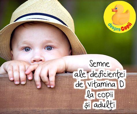 10 semne ale deficientei de vitamina D la copii si adulti