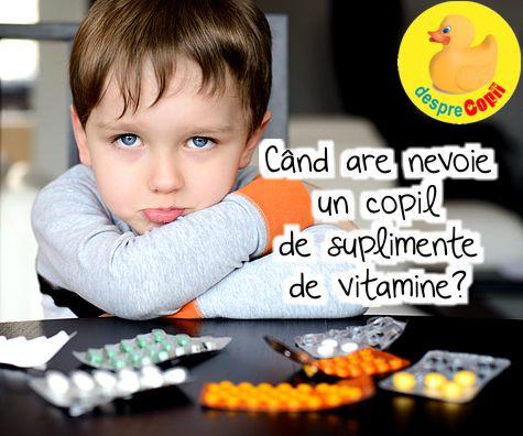 Cand are nevoie un copil de suplimente de vitamine?