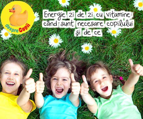 Energie zi de zi cu vitamine: cand sunt necesare copilului si de ce