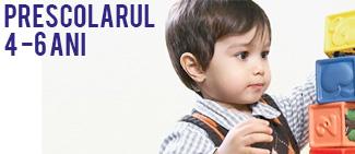 Prescolarul, 4-6 ani