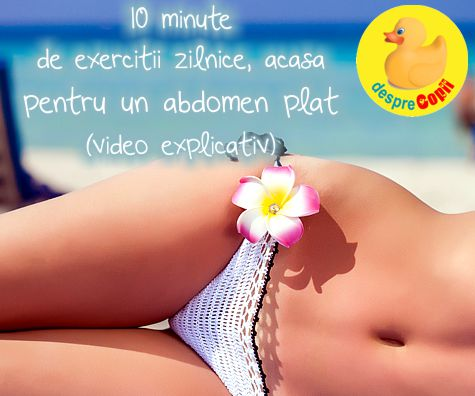 Abdomen plat: 10 minute de exercitii pe care le poti face acasa (video)