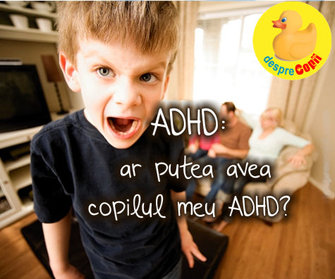 ADHD: ar putea avea copilul meu ADHD?
