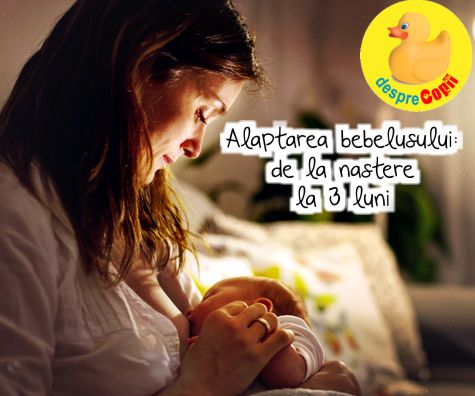 Alaptarea bebelusului: de la nastere la 3 luni