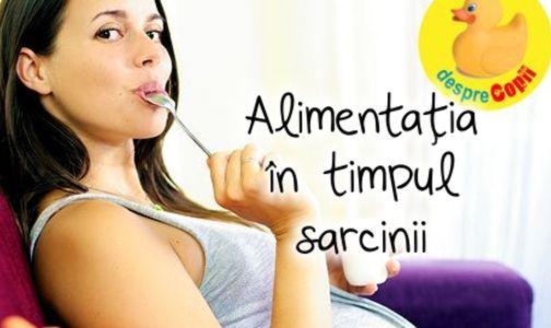 Alimentatia in timpul sarcinii: ghid complet