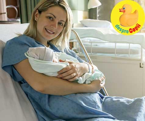 Am nascut natural, la Maternitatea Giulesti, ca la privat