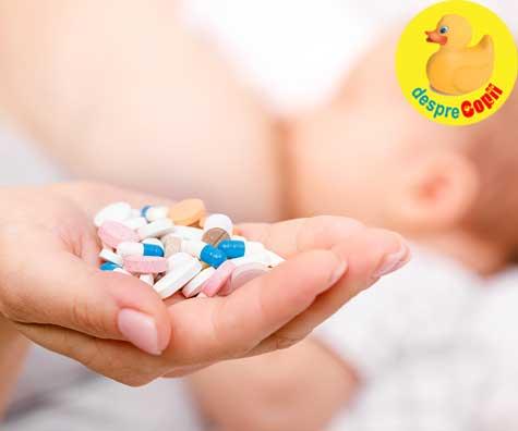 Antibioticele si alaptarea: care sunt permise si care nu