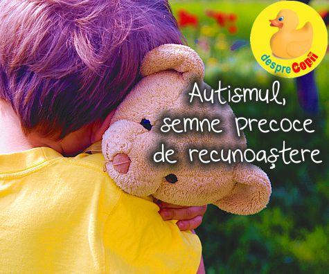 Autismul copilului: semne precoce de recunoastere