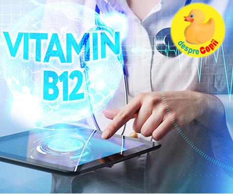 Deficienta de vitamina B 12 si efectele ei asupra organismului