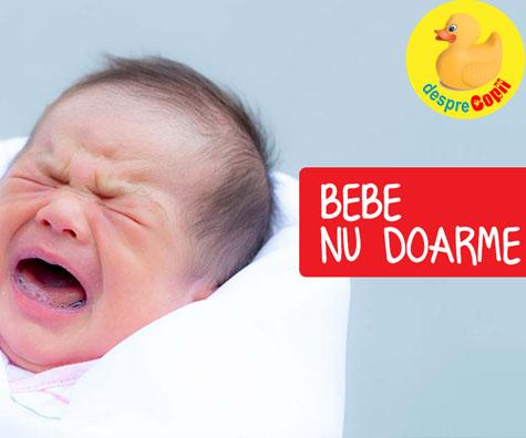 Bebe nu doarme? Iata care ar putea fi motivele si ce putem face