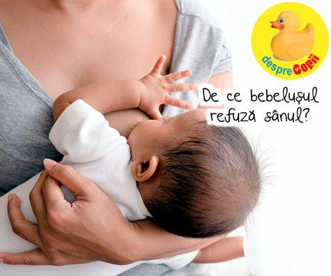 Bebelusul refuza sanul? Iata care sunt 8 cauze si cum abordam situatia