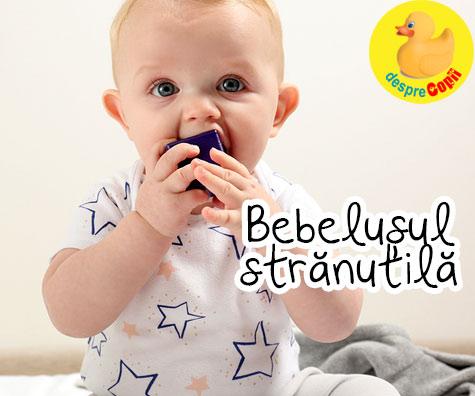 Bebelusul tip STRANUTILA