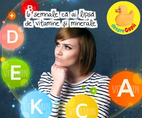 6 semnale ca ai lipsa de vitamine si minerale. Iata cum te tratezi eficient si simplu